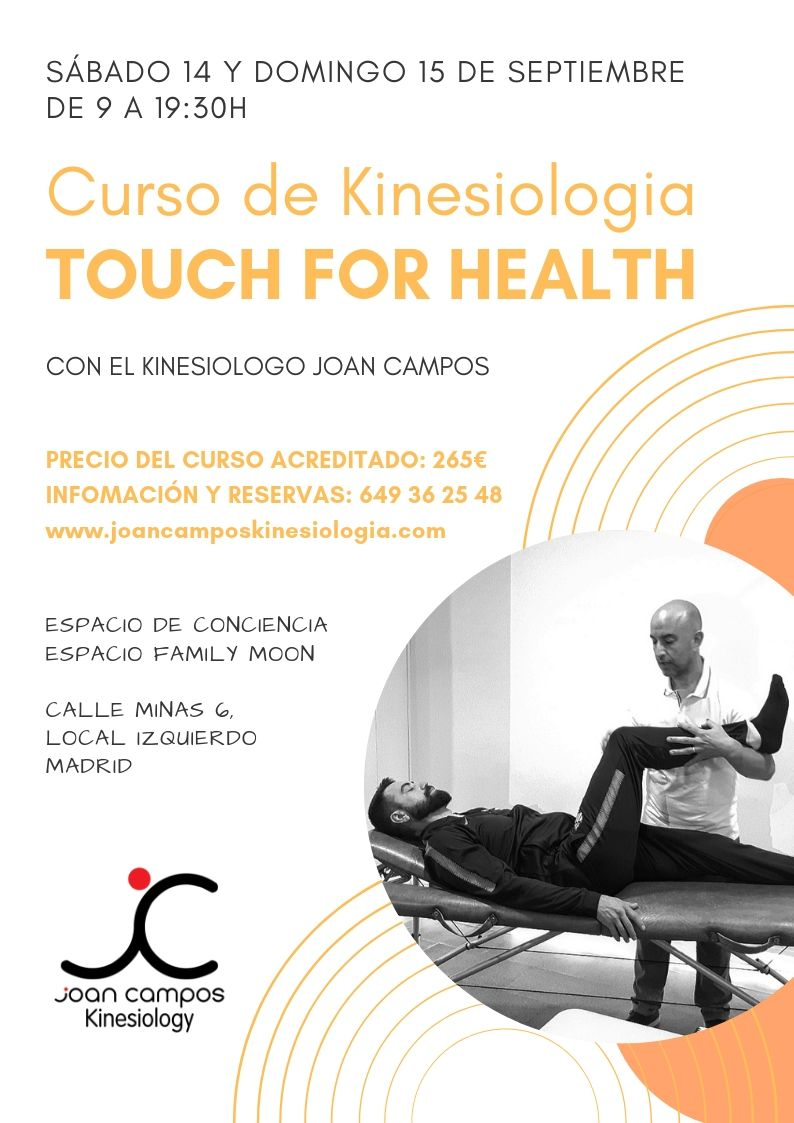 14 y 15 setiembre 2019-Curso de kinesiologia Touch For Health Madrid
