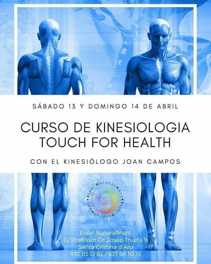 13 y 14 Abril 2019-Curso de Touch for Health (Módulo -1) Santa Cristina D'Aro