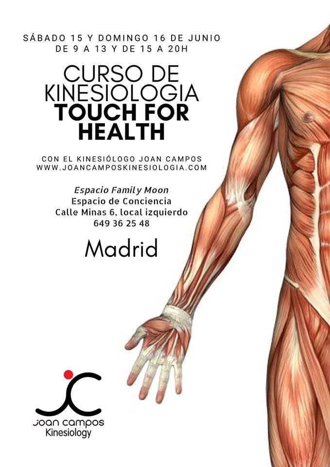 15 y 16 de Junio 2019 Curso de Touch for Health (Madrid)